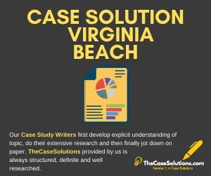 Case Solution Virginia Beach