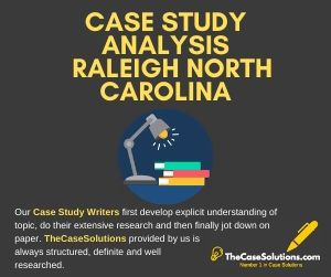 Case Study Analysis Raleigh North Carolina