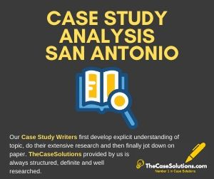 Case Study Analysis San Antonio