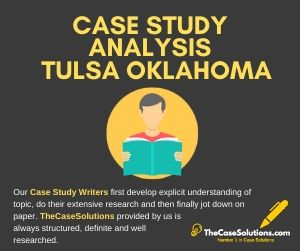 Case Study Analysis Tulsa Oklahoma