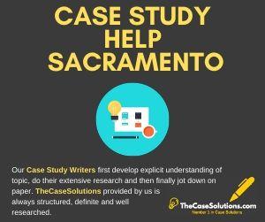 Case Study Help Sacramento