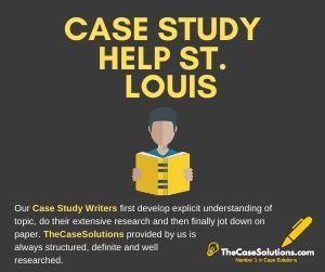 Case Study Help St. Louis
